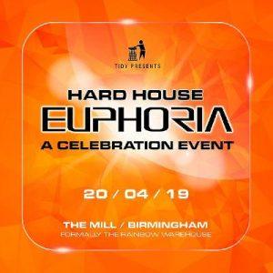 Tidy Presents Hard House Euphoria @ The Mill
