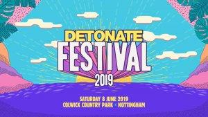 Detonate Festival 2019 @ Colwick Country Park